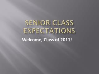 Senior Class Expectations