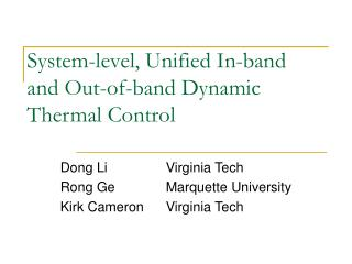 System-level, Unified In-band and Out-of-band Dynamic Thermal Control
