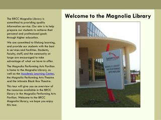 Welcome to the Magnolia Library