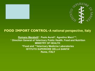 FOOD IMPORT CONTROL- A national perspective, Italy