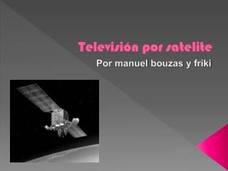 Televisión por  satelite