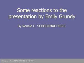 Some reactions to the presentation by Emily Grundy