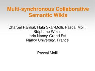 Multi-synchronous Collaborative Semantic Wikis