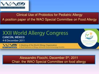 Clinical Use of Probiotics for Pediatric Allergy