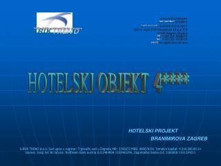 HOTELSKI PROJEKT    BRANIMIROVA ZAGREB