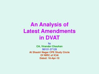 An Analysis of Latest Amendments in DVAT