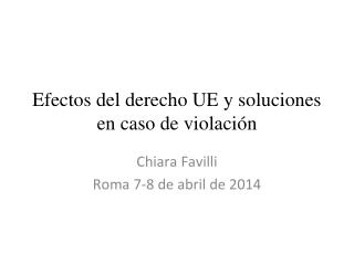 Efectos del derecho UE y soluciones en caso de violaci�n