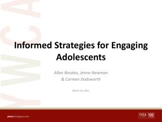 Informed Strategies for Engaging Adolescents