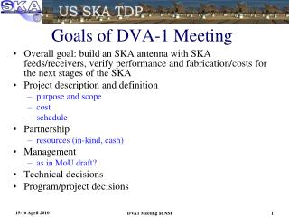 Goals of DVA-1 Meeting