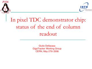 In pixel TDC demonstrator chip: status of the end of column readout