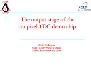 The output stage of the  on pixel TDC demo chip
