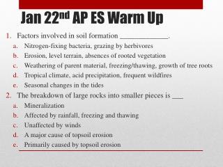 Jan 22 nd  AP ES Warm Up