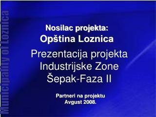 Prezentacija projekta Industrijske Zone  epak-Faza II
