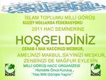 ISLAM TOPLUMU MILLI G R S  KUZEY HOLLANDA FEDERASYONU  2011 HAC SEMINERINE HOSGELDINIZ