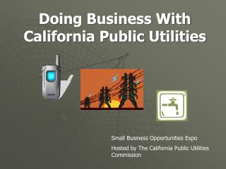 Doing Business With California Public Utilities