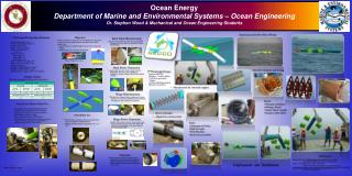 Ocean Energy Department of Marine and Environmental Systems – Ocean Engineering