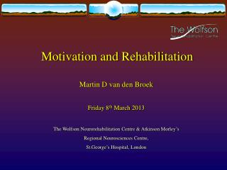 Motivation and Rehabilitation