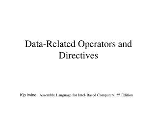 Data-Related Operators and Directives
