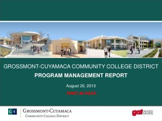 GROSSMONT-CUYAMACA  COMMUNITY COLLEGE DISTRICT PROGRAM MANAGEMENT REPORT