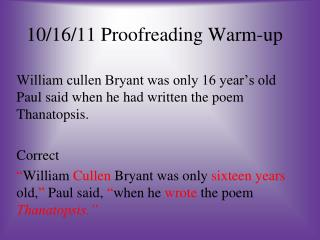 10/16/11 Proofreading Warm-up
