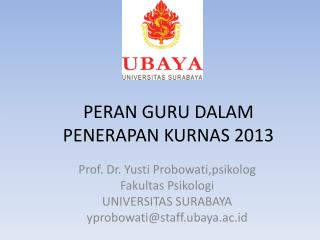 PERAN GURU DALAM PENERAPAN KURNAS 2013