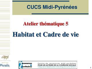 CUCS Midi-Pyr n es