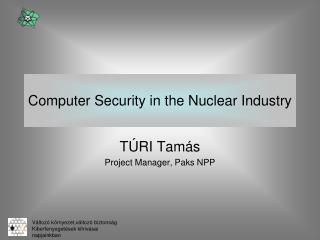 Computer Security in the Nuclear Industry