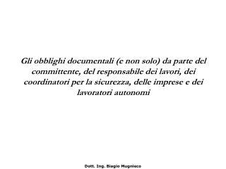 Dott. Ing. Biagio Mugnieco