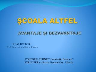 ŞCOALA ALTFEL