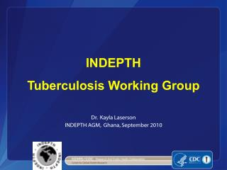 INDEPTH  Tuberculosis Working Group