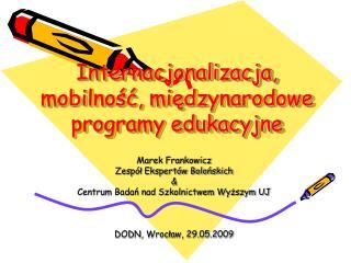Internacjonalizacja, mobilność, międzynarodowe programy edukacyjne