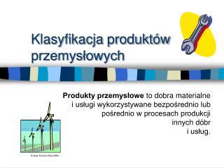 Klasyfikacja produktów przemysłowych