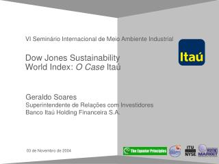 Dow Jones Sustainability World Index:  O Case  Ita�
