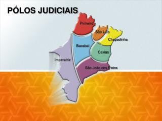 PÓLOS JUDICIAIS