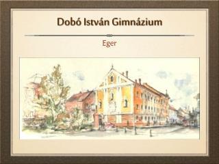 Dobó István Gimnázium