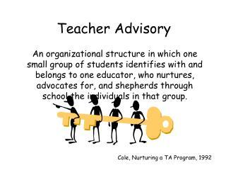 Teacher Advisory