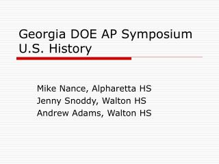 Georgia DOE AP Symposium U.S. History
