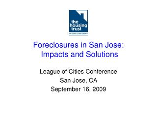 Foreclosures in San Jose: Impacts and Solutions