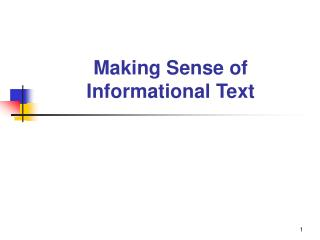 Making Sense of  Informational Text