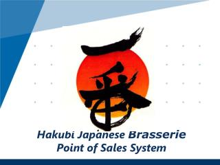 Hakubi Japanese  Brasserie Point of Sales System