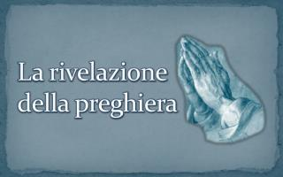 La rivelazione  della preghiera
