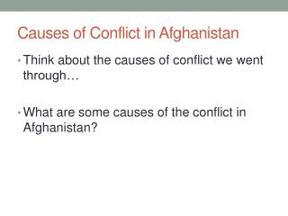 Causes of Conflict in Afghanistan