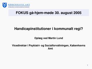 FOKUS gå-hjem-møde 30. august 2005