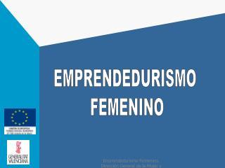 EMPRENDEDURISMO  FEMENINO