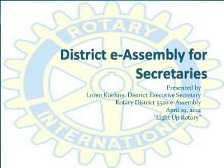 District e-Assembly for Secretaries