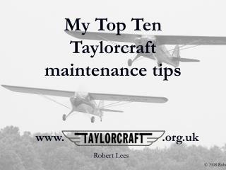 My Top Ten  Taylorcraft maintenance tips