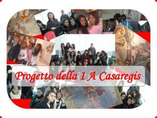 Progetto della 1 A Casaregis