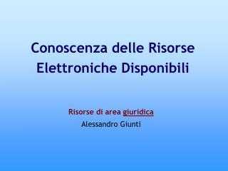 Risorse di area  giuridica Alessandro Giunti