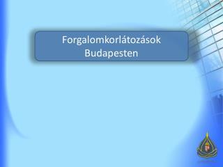 Forgalomkorlátozások Budapesten