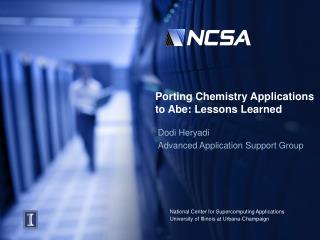 Porting Chemistry Applications to Abe: Lessons Learned